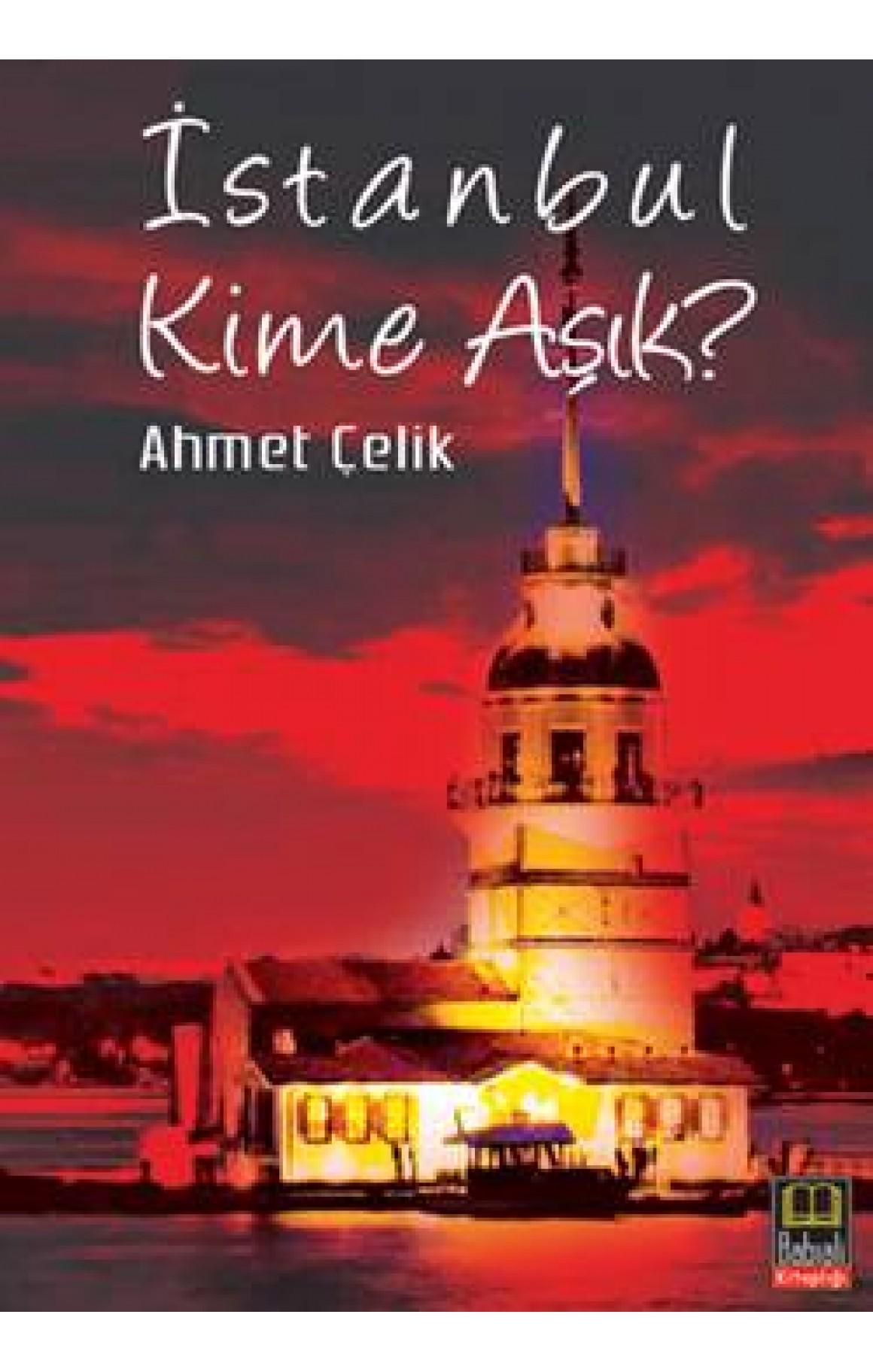 İstanbul Kime Aşık?