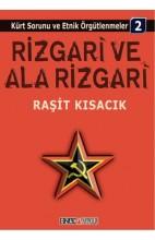 Rizgari ve Ala Rizgari - Kürt Sorunu ve Etnik Örgütlenmeler 2