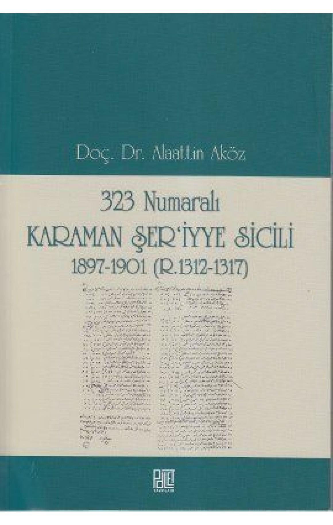 323 Numaralı Karaman Şeriyye Sicili