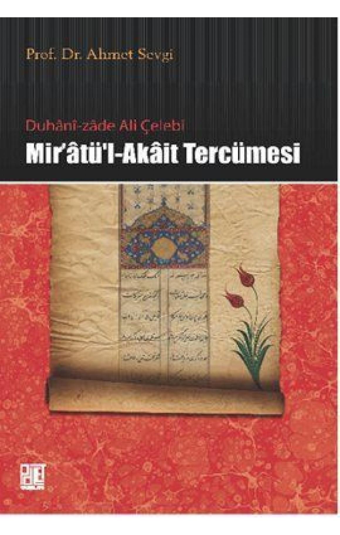 Duhani-zade Ali Çelebi Miratül-Akait Tercümesi