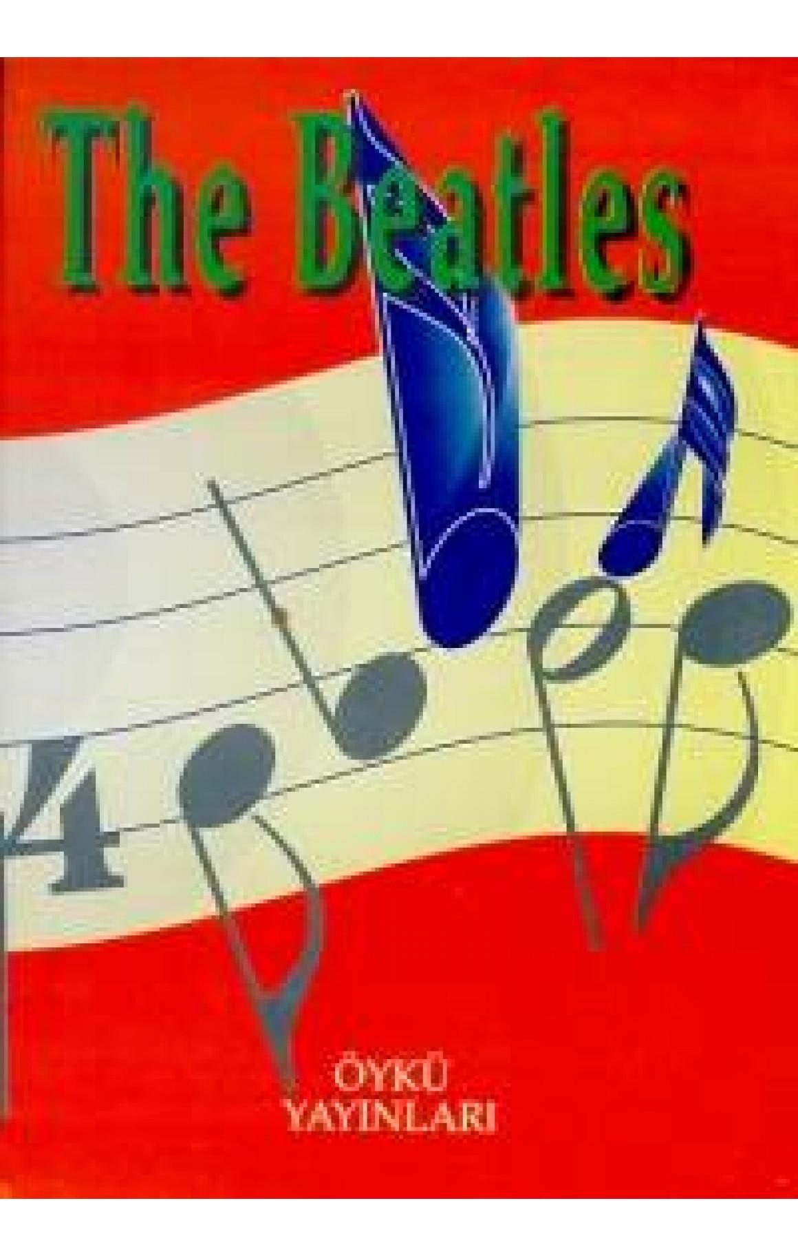 The Beatles - Bütün Şarkıların Notaları, Gitar Akorları,İngilizce-Türkçe Sözleri