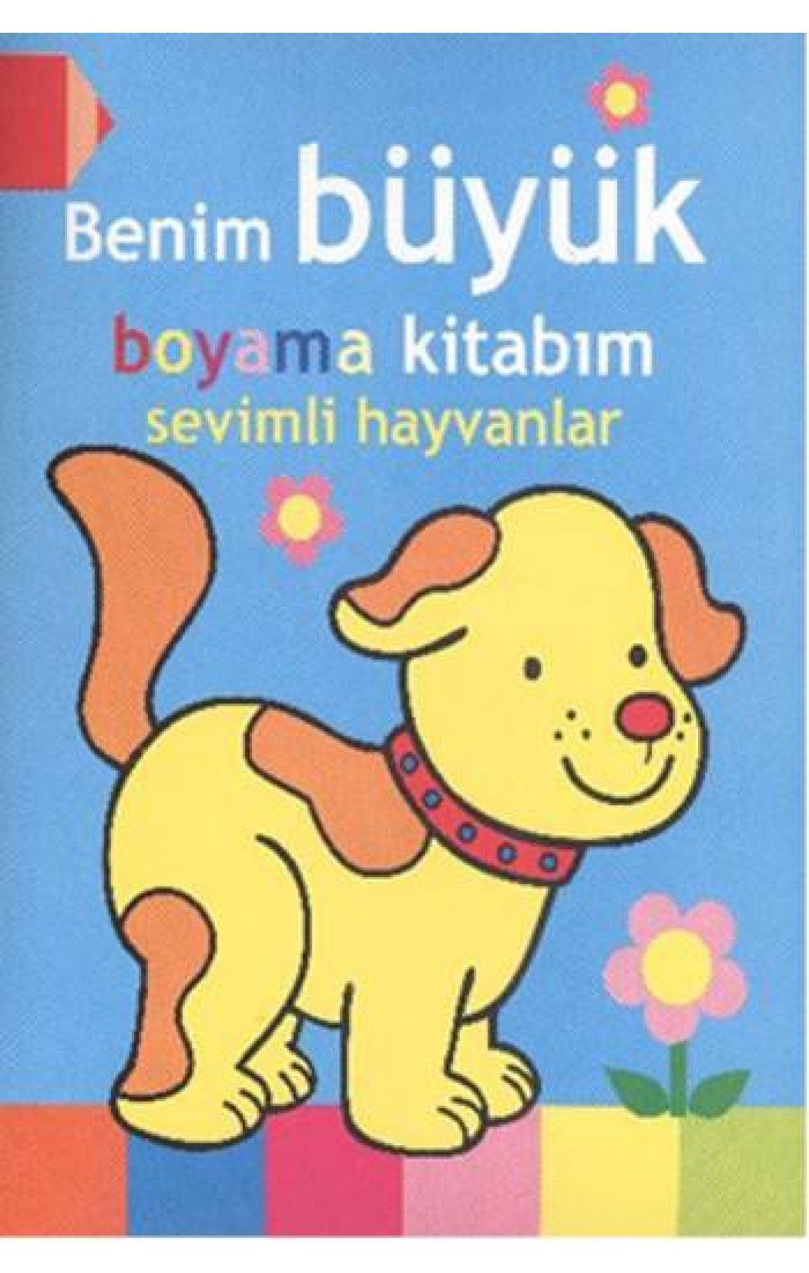 Benim Büyük Boyama Kitabım Sevimli Hayvanlar