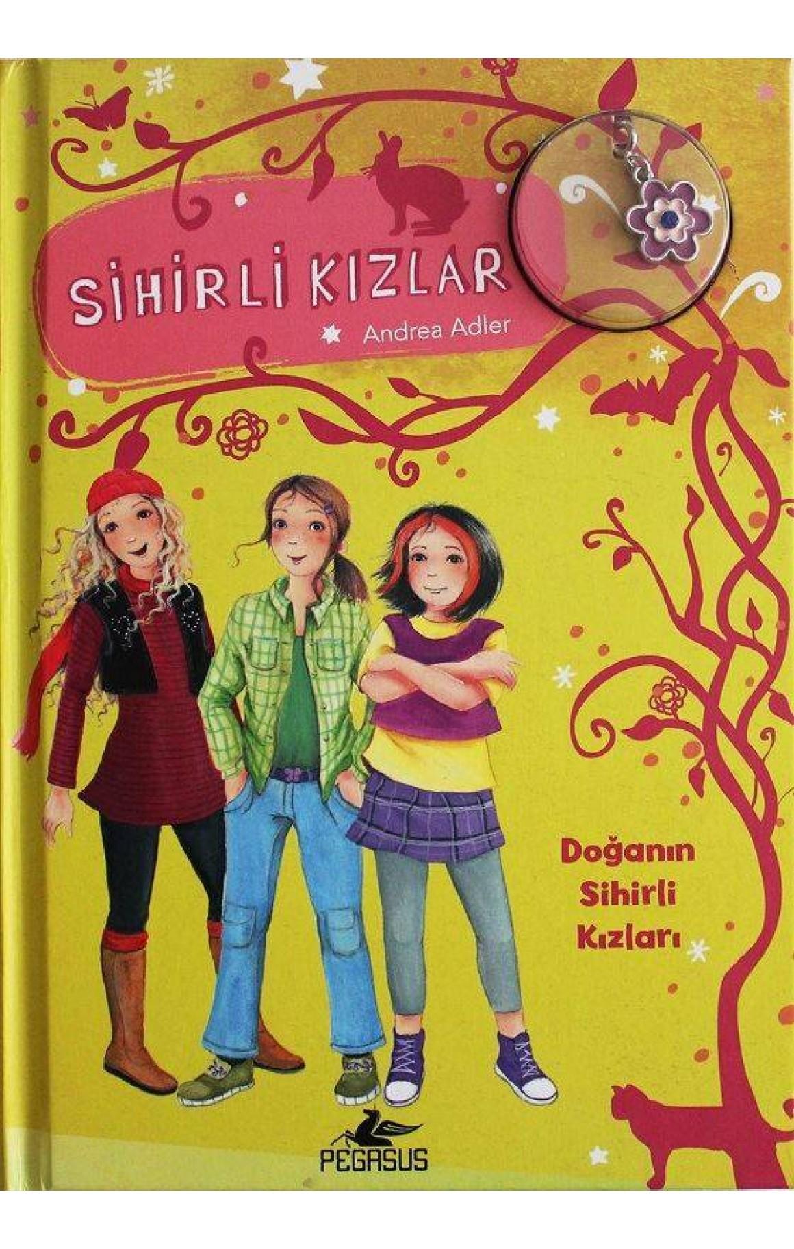Sihirli Kızlar 4-Doğanın Sihirli Kızları-Ciltli