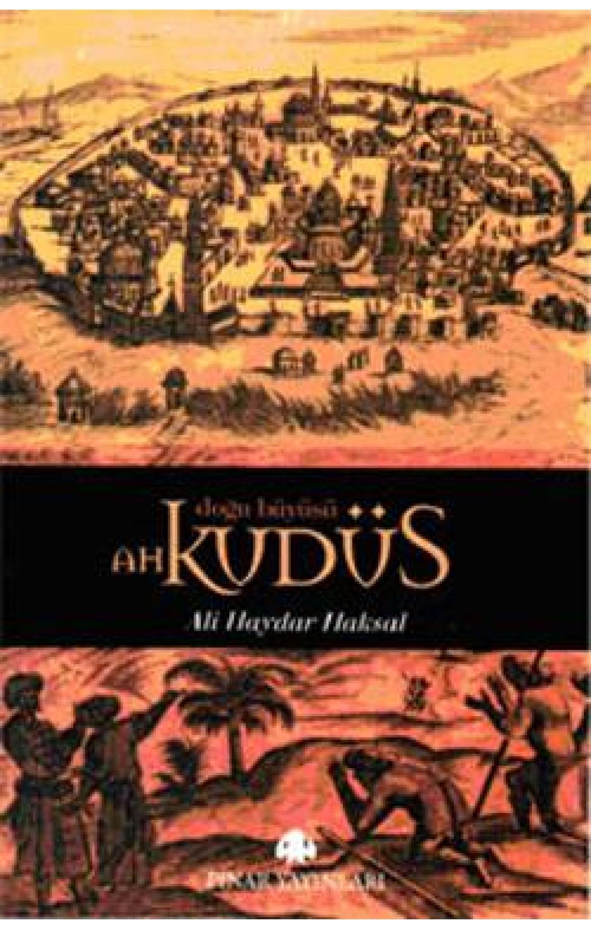Doğu Büyüsü Ah Kudüs