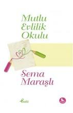 Mutlu Evlilik Okulu