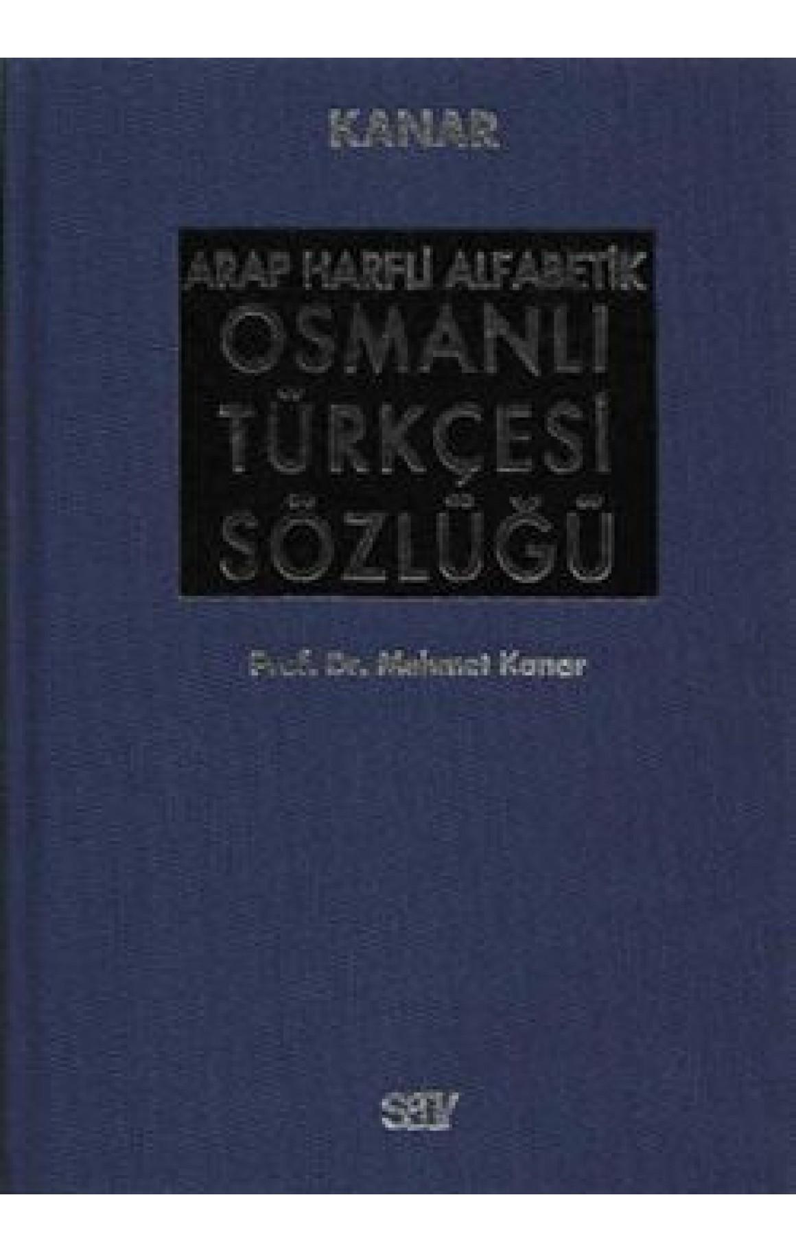 Arap Harfli Alfabetik Osmanlı Türkçesi Sözlüğü Büyük Boy