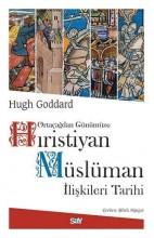 Hıristiyan Müslüman İlişkileri Tarihi