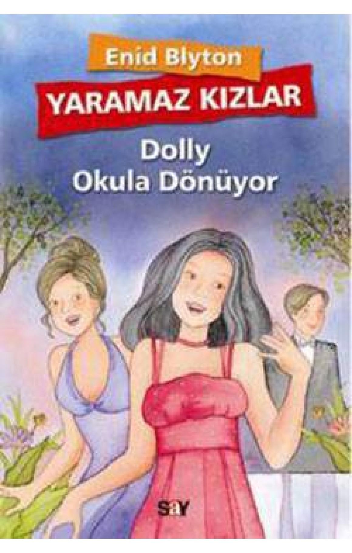 Yaramaz Kızlar 4 - Dolly Okula Dönüyor