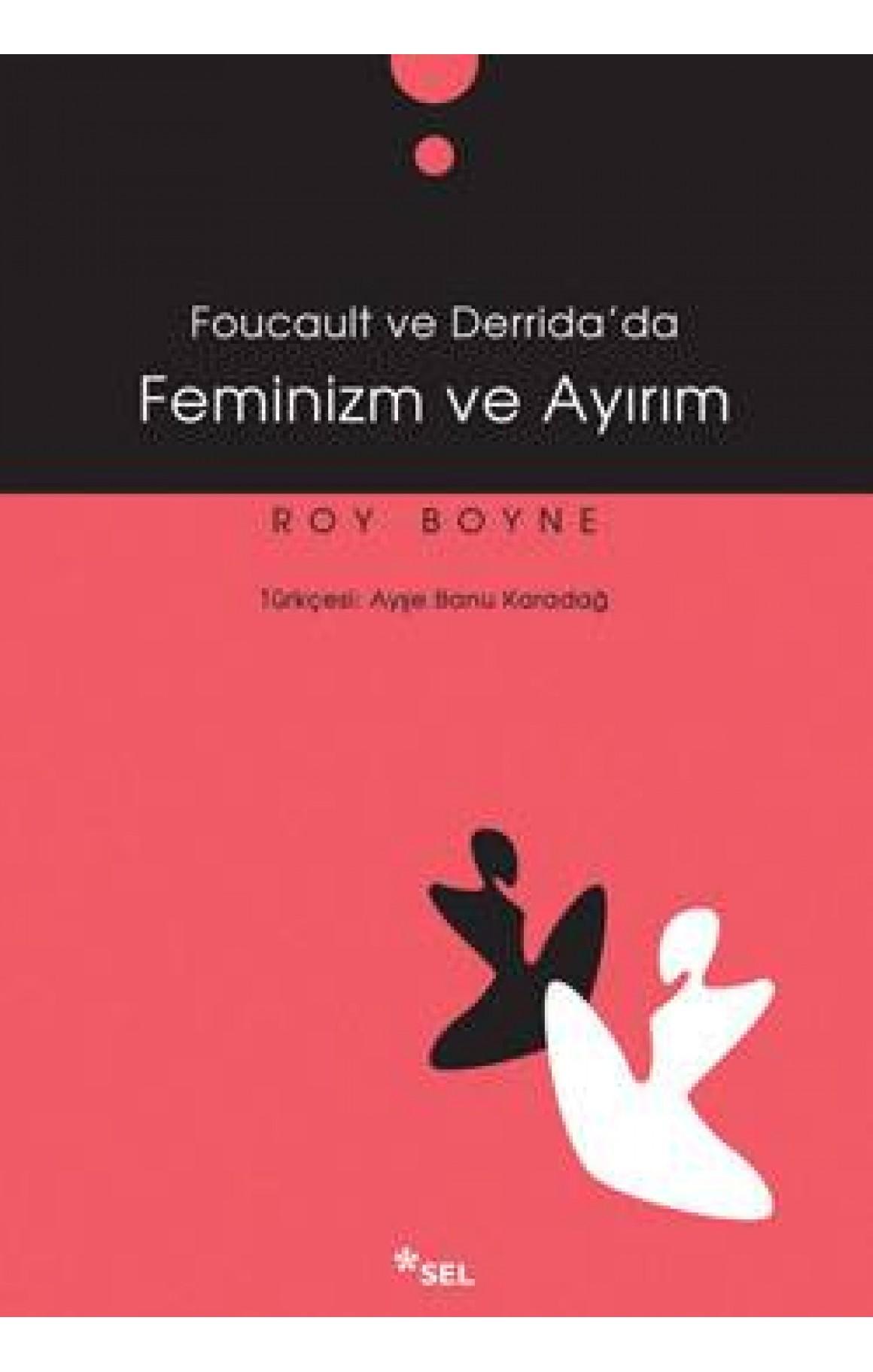 Foucoult ve Derida'da Feminizm ve Ayırım