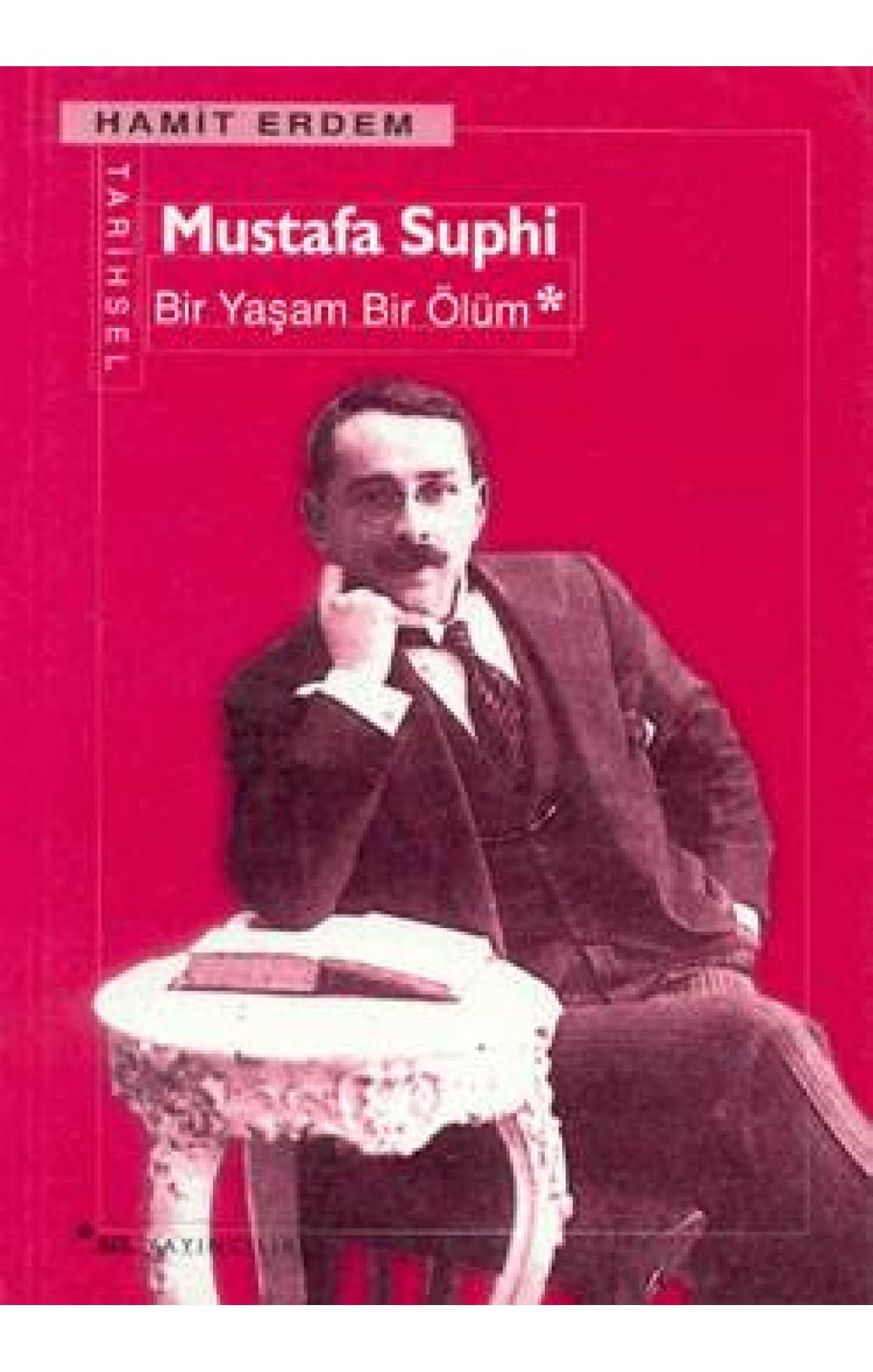 Mustafa Suphi - Bir Yaşam Bir Ölüm