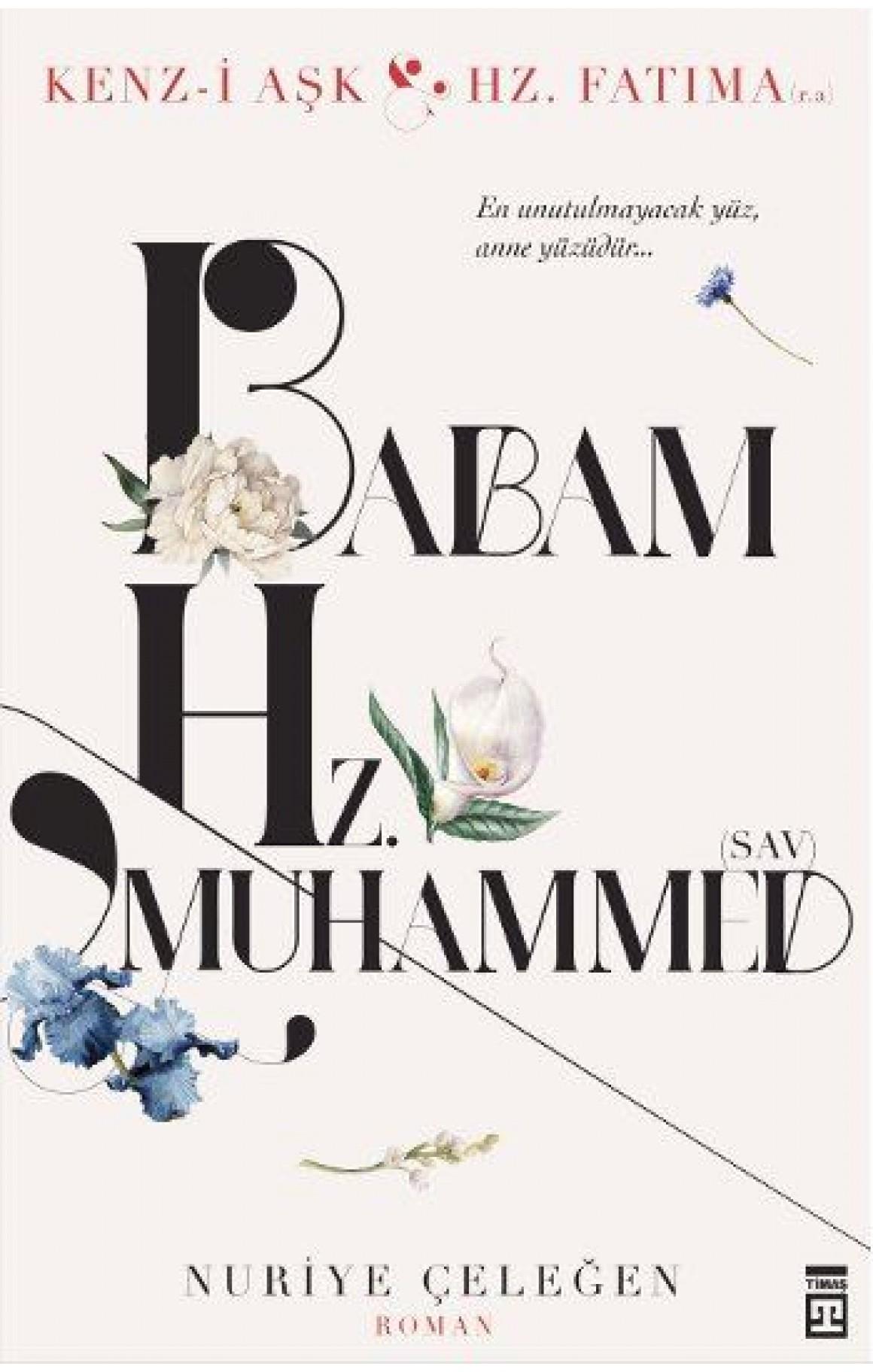 Babam ve Hz. Muhammed