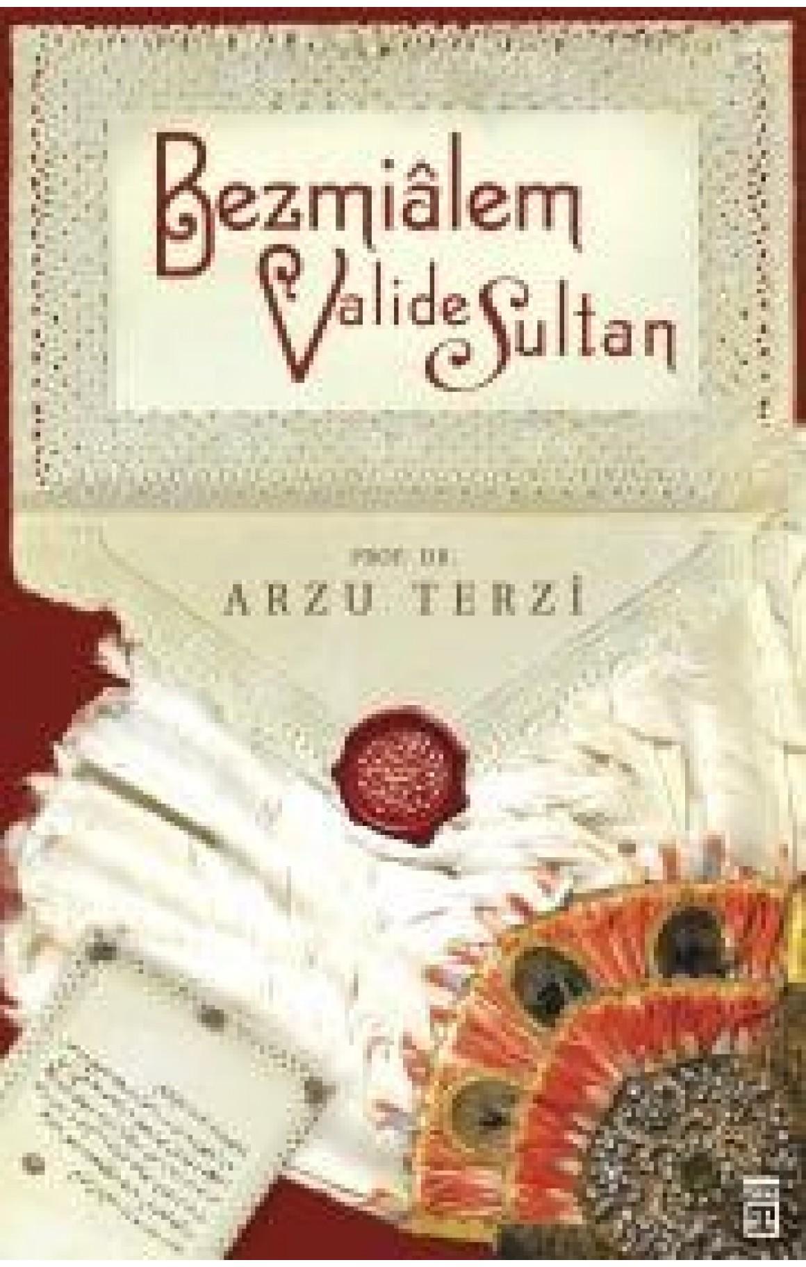 Bezmialem Valide Sultan