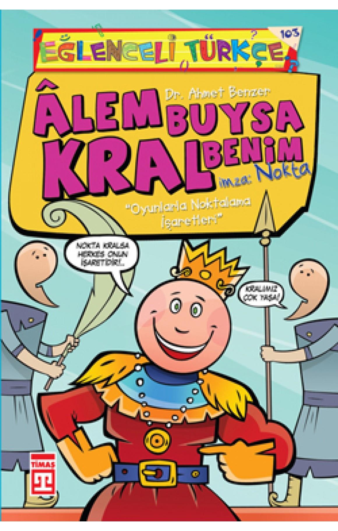 Eğlenceli Bilgi (Türkçe) - Alem Buysa Kral Benim