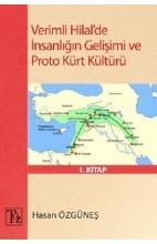 Verimli Hilalde İnsanlığın Gelişimi ve Proto Kürt Kültürü