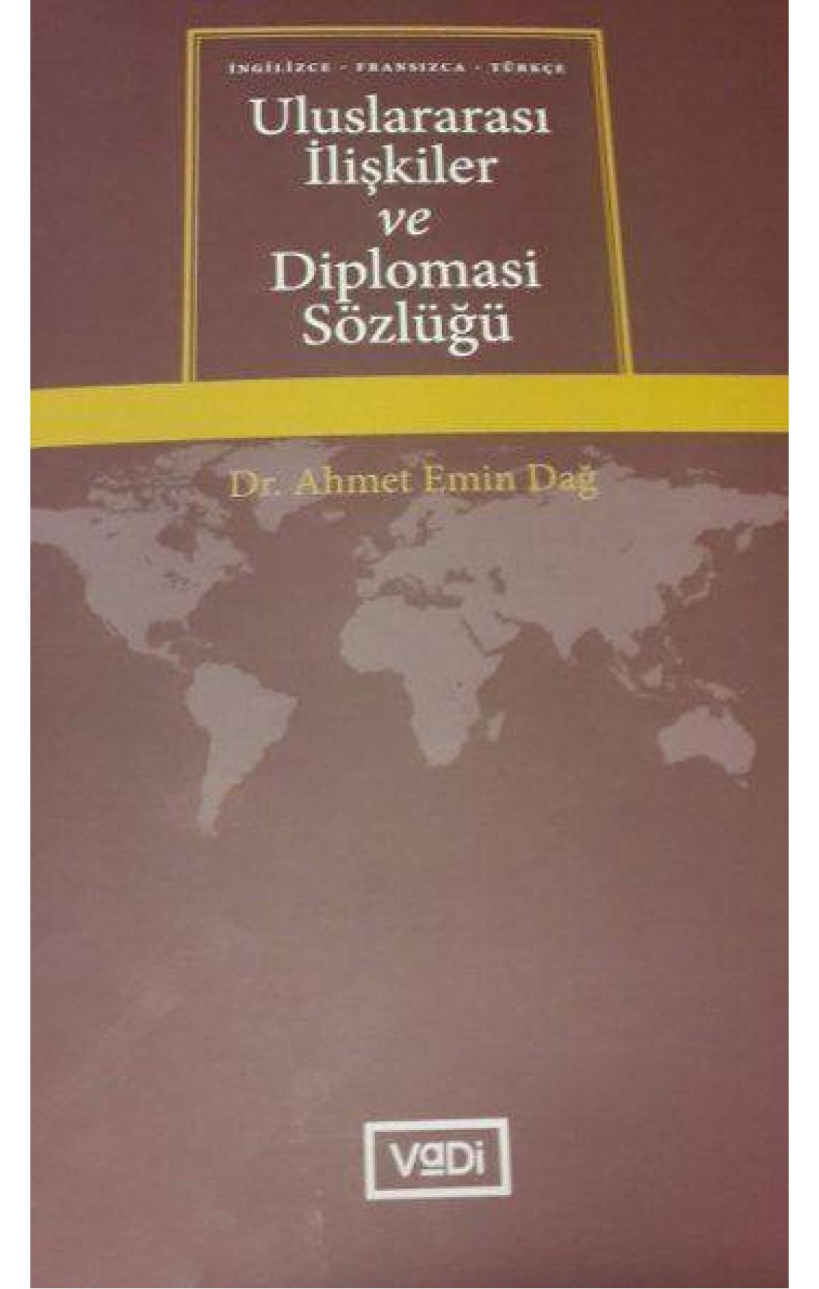 Türkçe  Uluslararası İlişkiler ve Diplomasi Sözlüğü