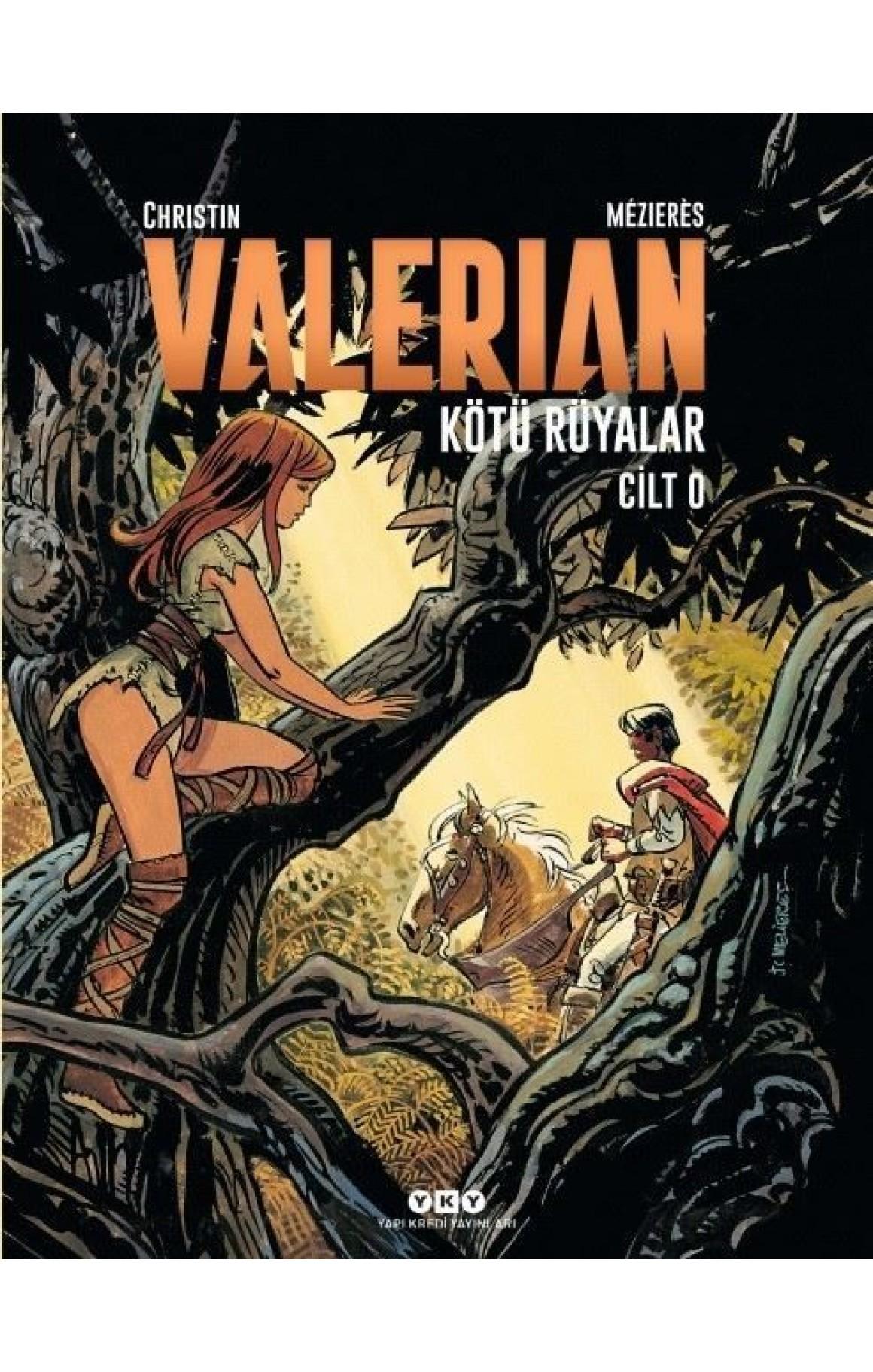 Valerian Cilt 0-Kötü Rüyalar
