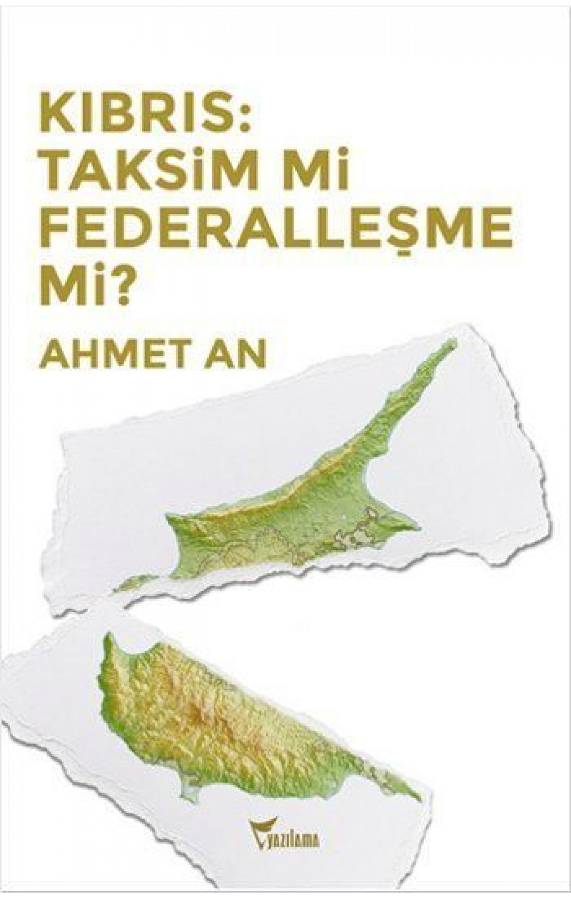 Kıbrıs-Taksim mi Federalleşme mi?