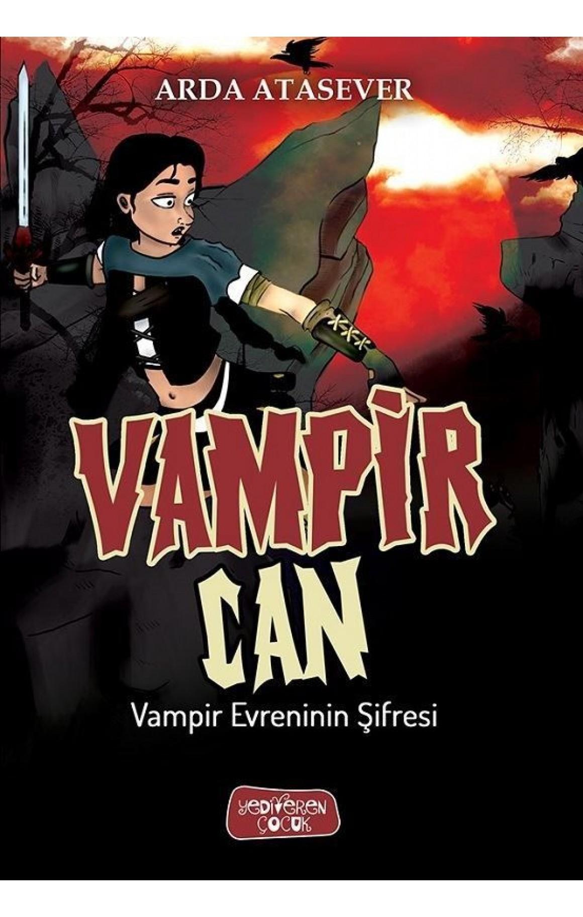 Vampir Can-Vampir Evrenin Şifresi
