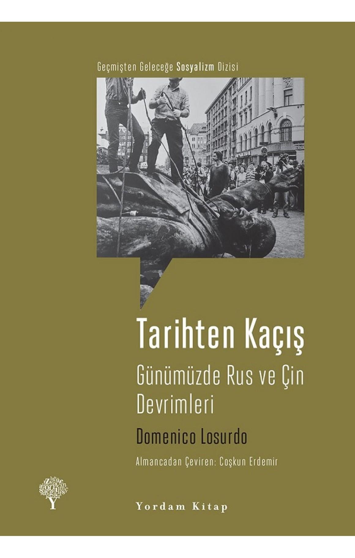 Tarihten Kaçış-Günümüzde Rus ve Çin Devrimleri