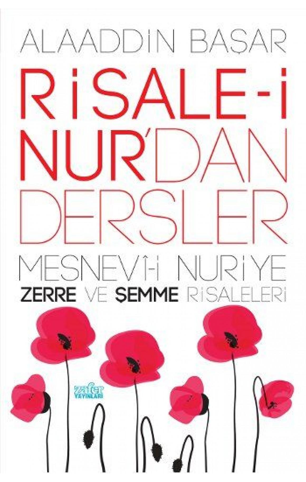 Risale-i Nurdan Dersler 1 - Mesnevi-i Nuriye Zerre ve Şemme Risaleleri