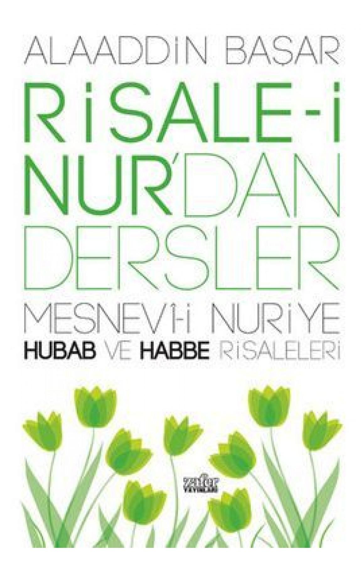 Risale-i Nurdan Dersler 3 - Mesnevi-i Nuriye Hubab ve Habbe Risaleleri