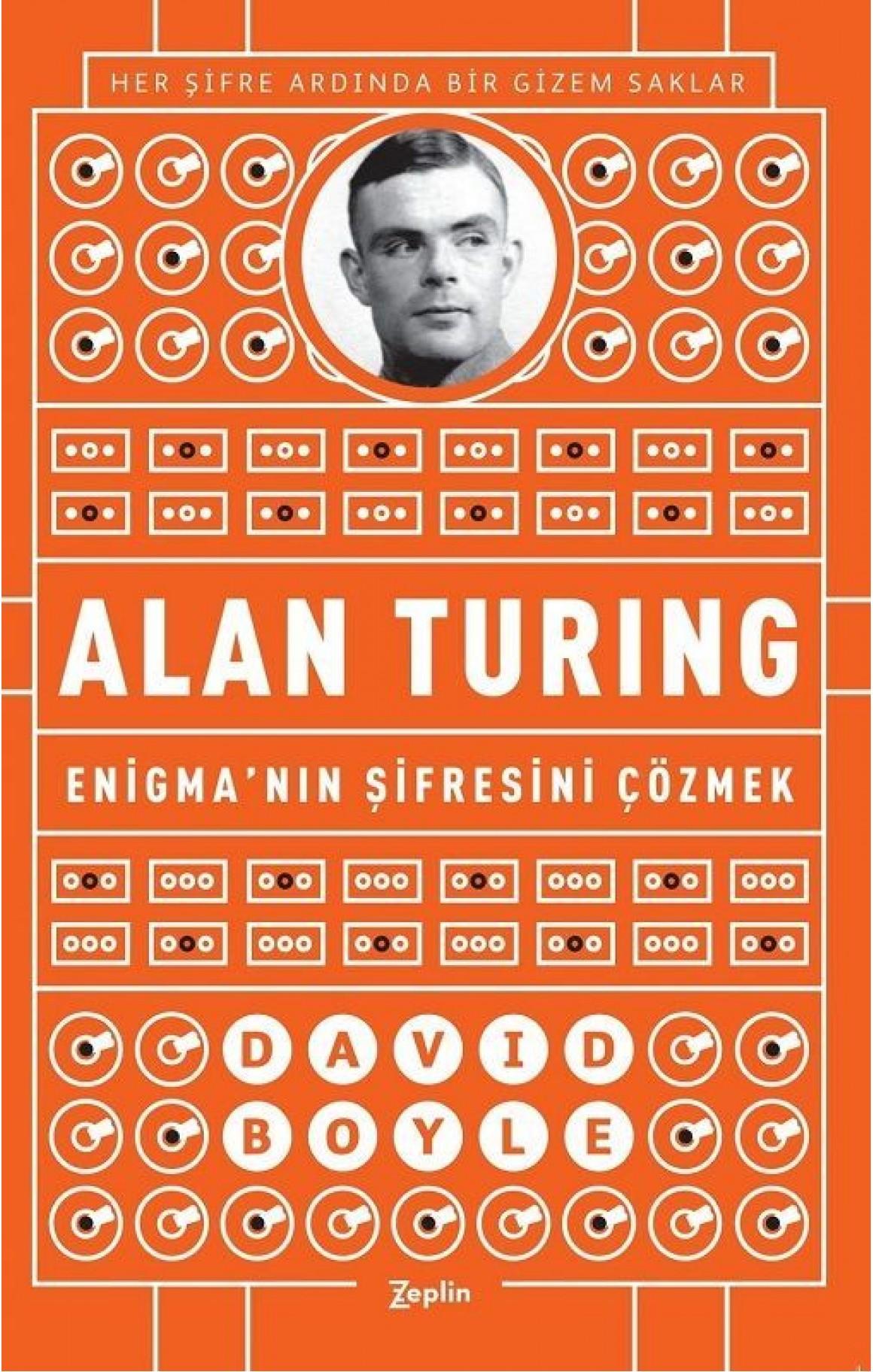 Alan Turing-Enigmanın Şifresini Çözmek