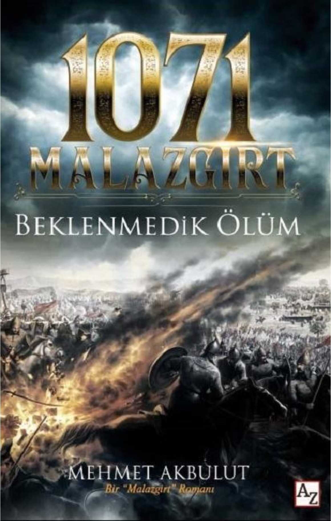 1071 Malazgirt-Beklenmedik Ölüm