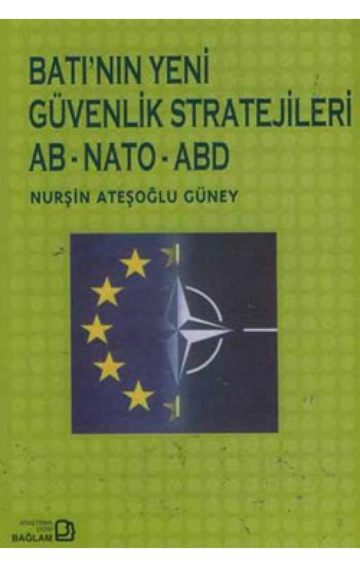 Batının Yeni Güvenlik Stratejileri AB-NATO-ABD