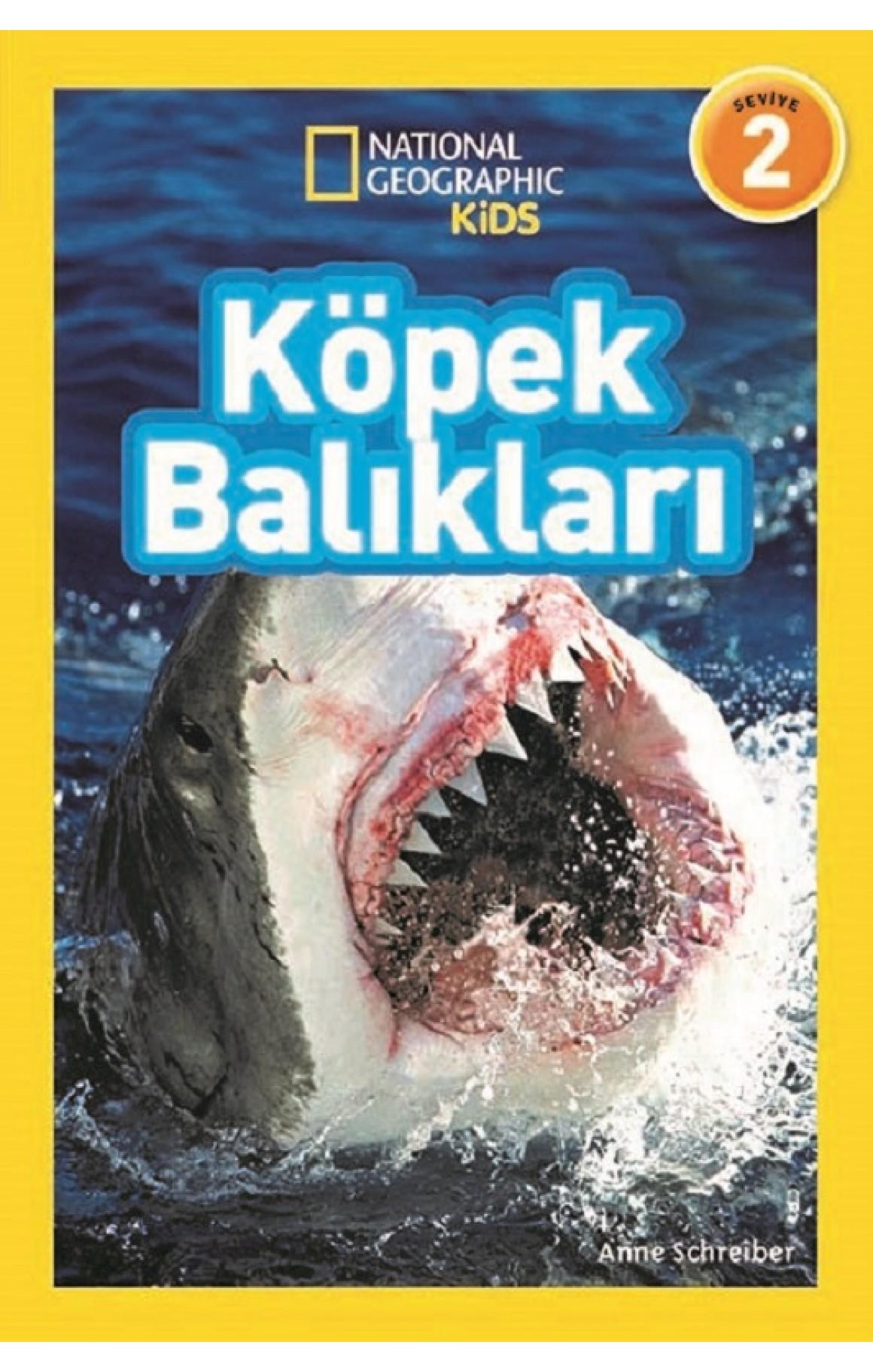 National Geographic Kids-Köpek Balıkları