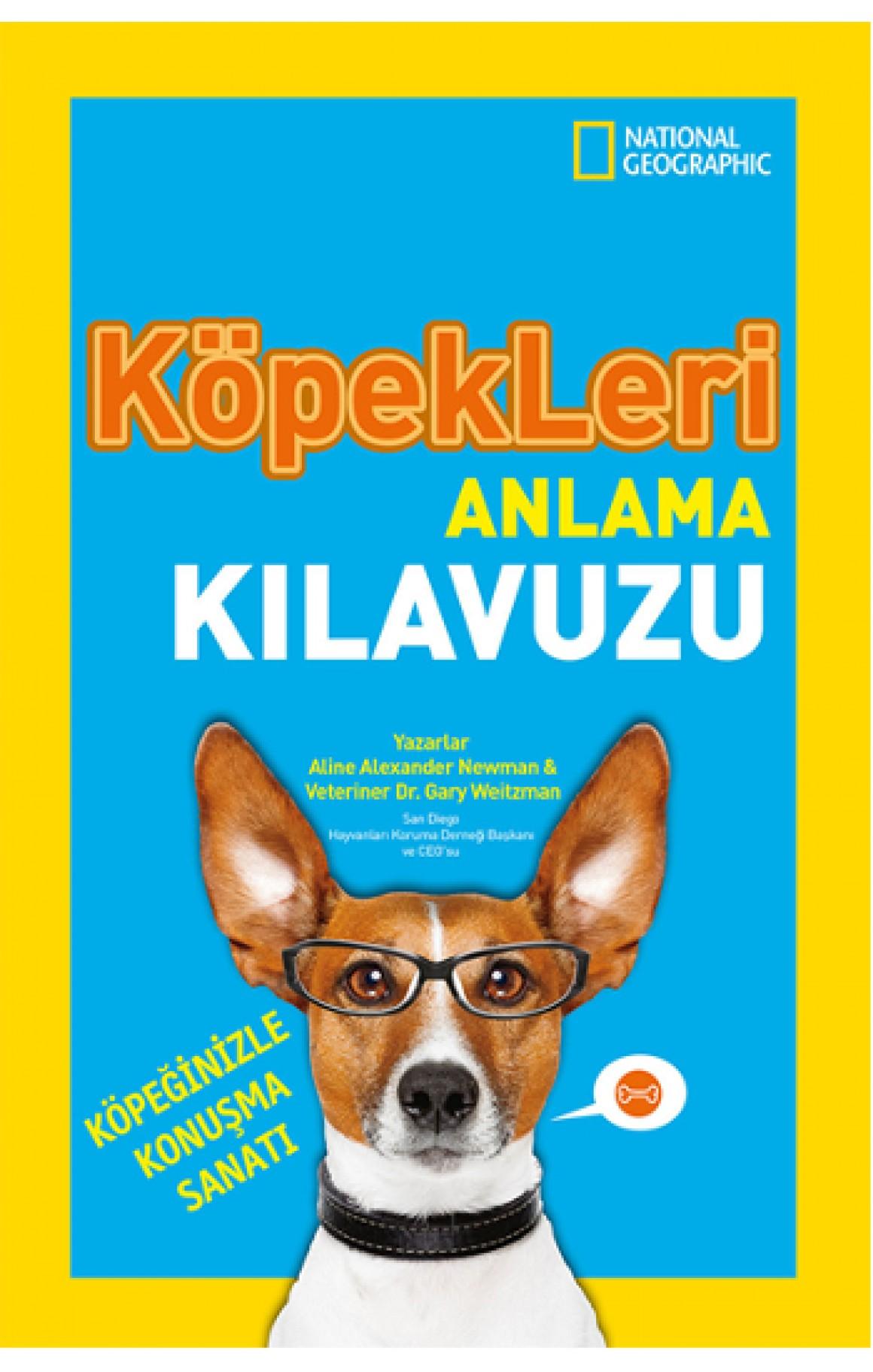National Geographic Kids - Köpekleri Anlama Kılavuzu