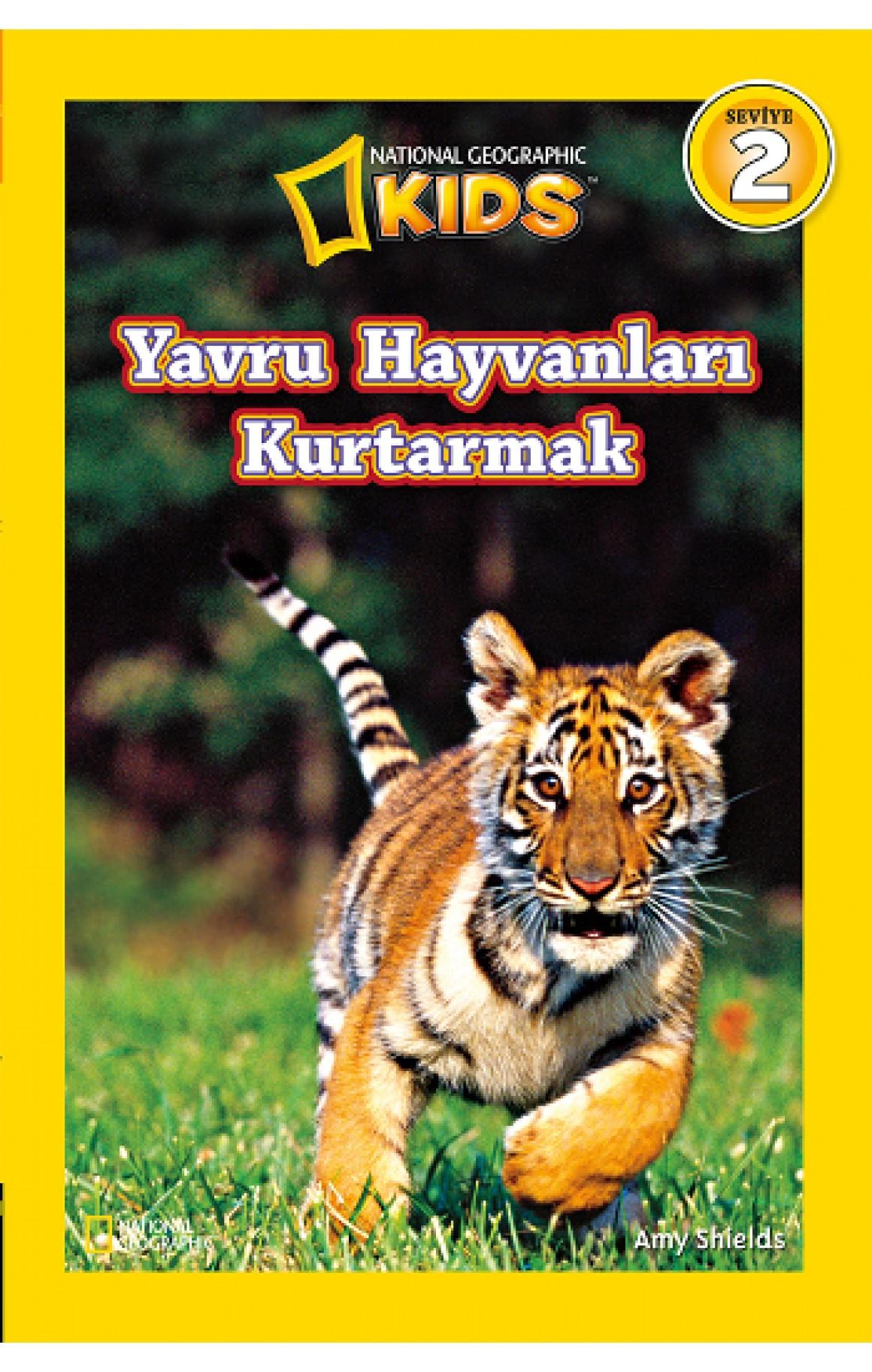 National Geographic Kids - Yavru Hayvanları Kurtarmak