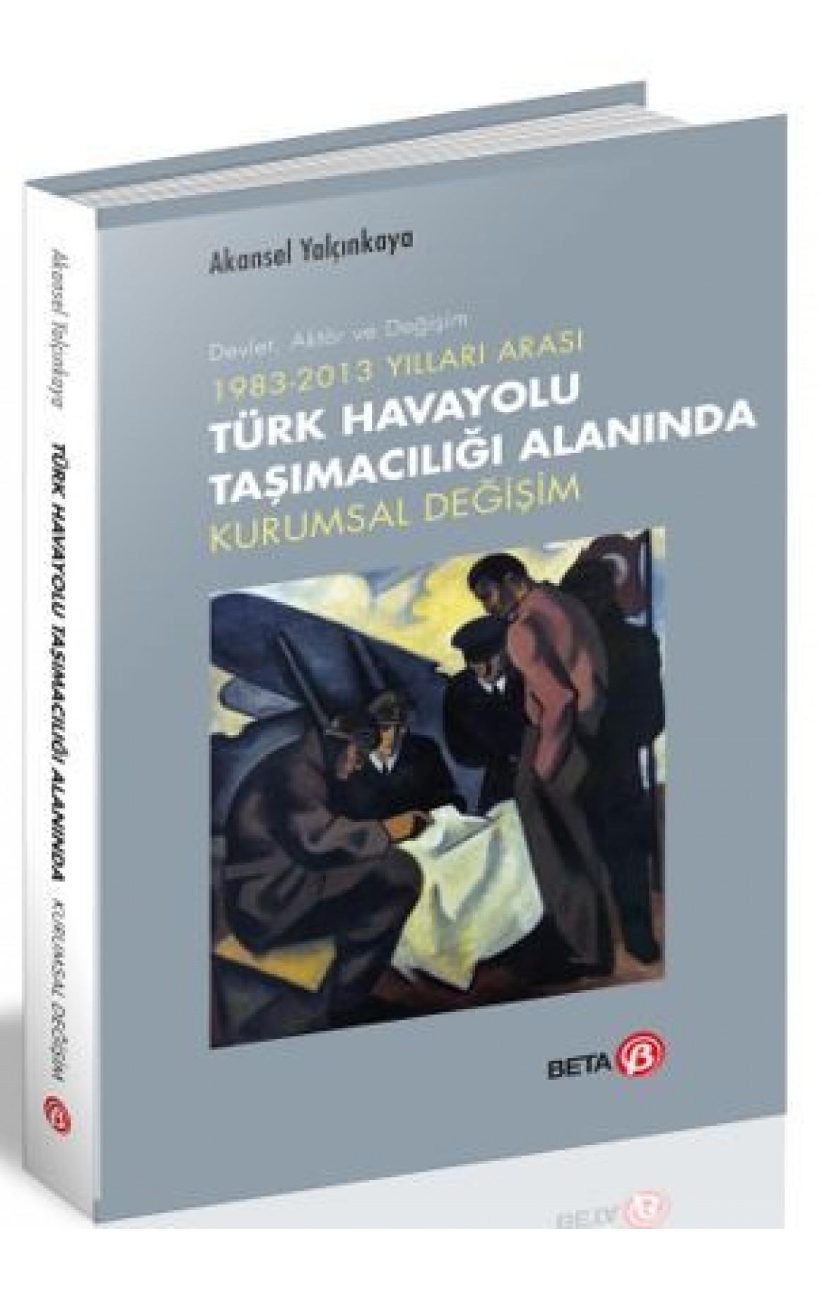Türk Havayolu Taşımacılığı Alanında Kurumsal Değişim