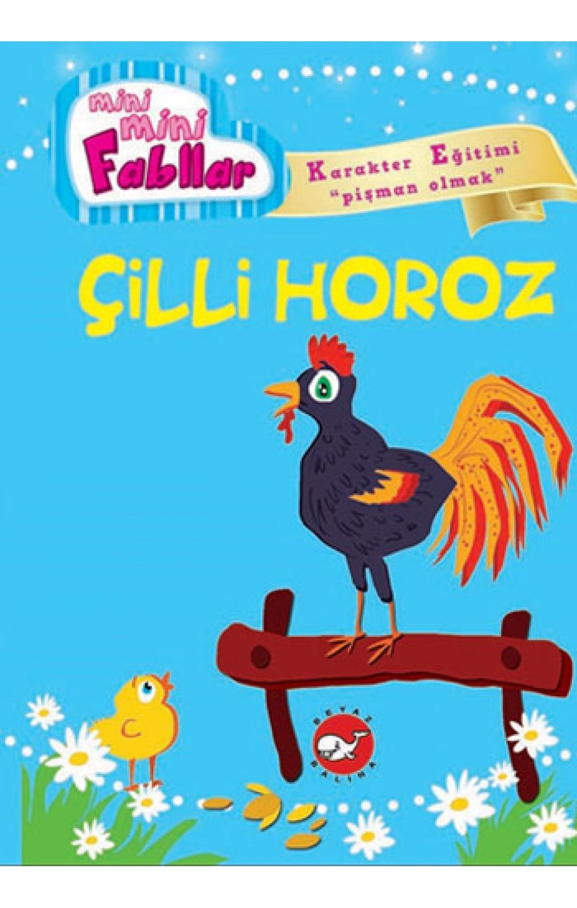 Çilli Horoz - Mini Mini Fabllar