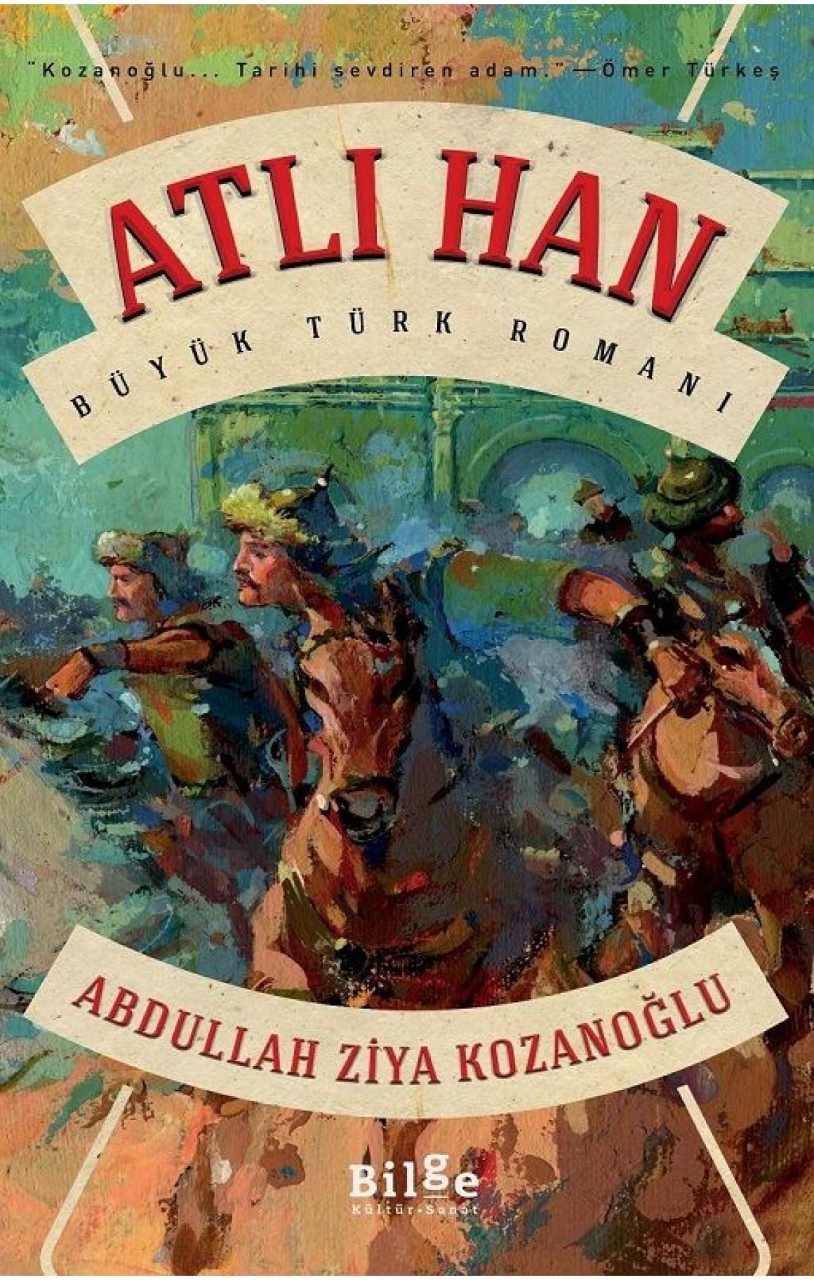 Atlı Han - Büyük Türk Romanı