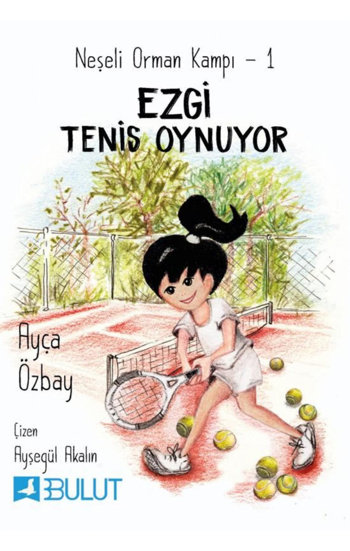 Ezgi Tenis Oynuyor: Neşeli Orman Kampı-1