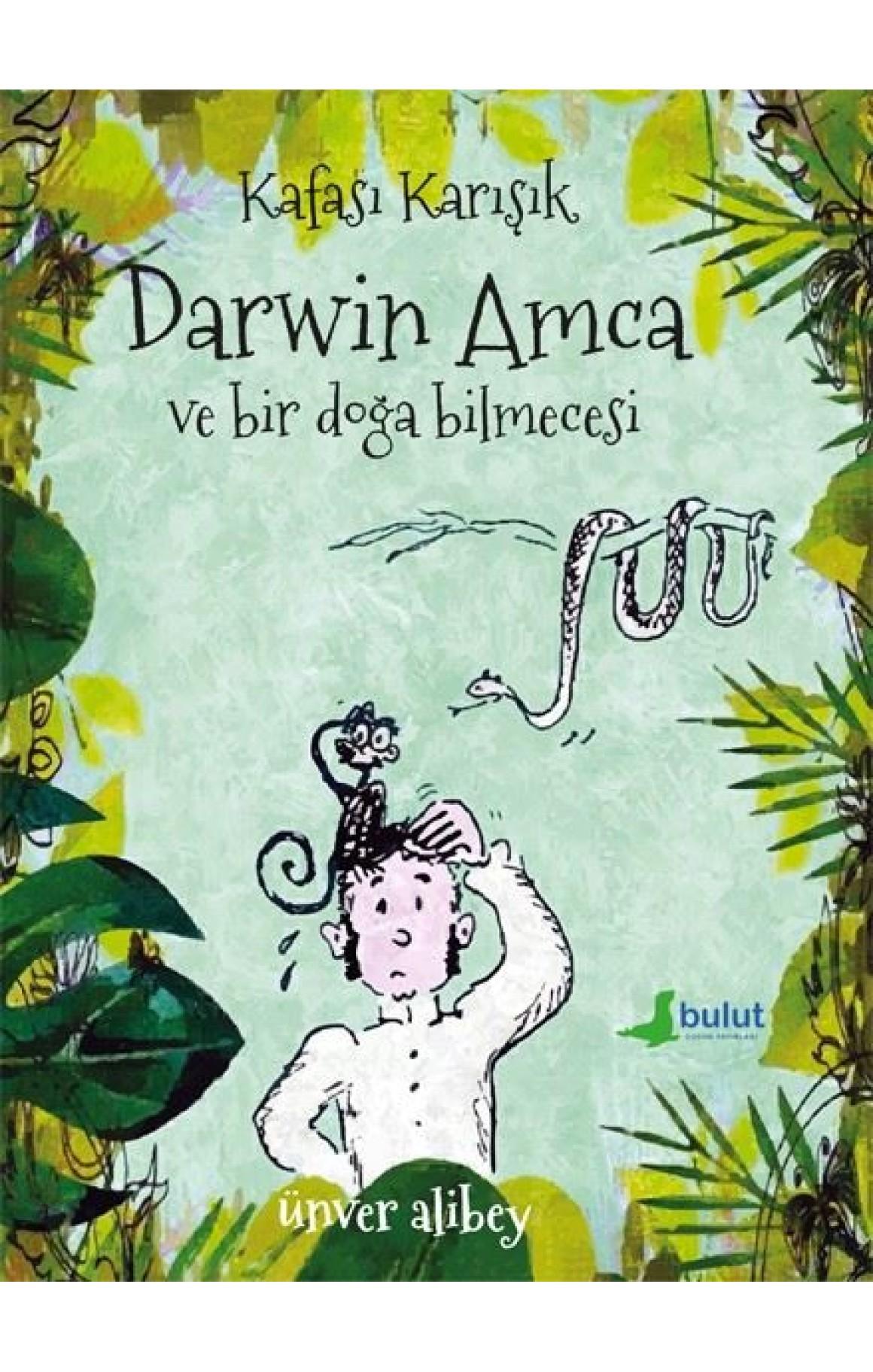Kafası Karışık Darwin Amca ve Bir Doğa Bilmecesi