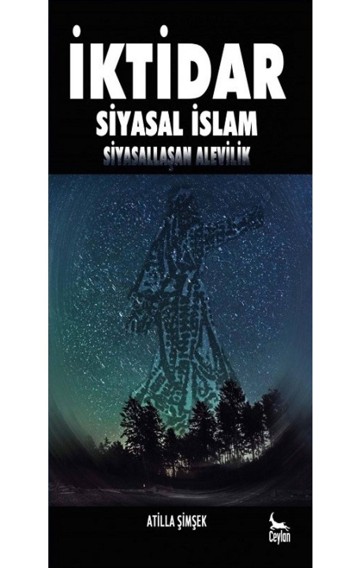 İktidar-Siyasal İslam Siyasallaşan Alevilik
