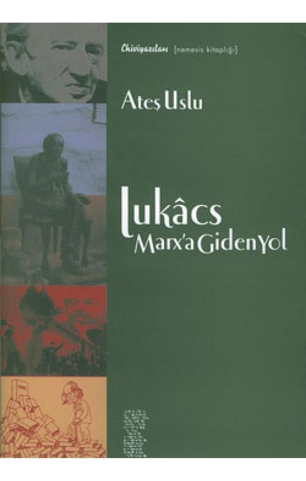 Lukacs : Marx'a Giden Yol