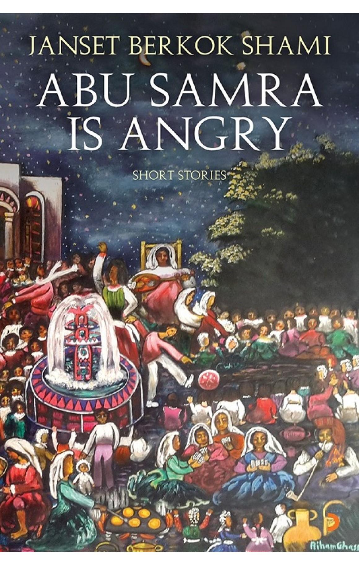 Abu Samra is Angry-Short Stories