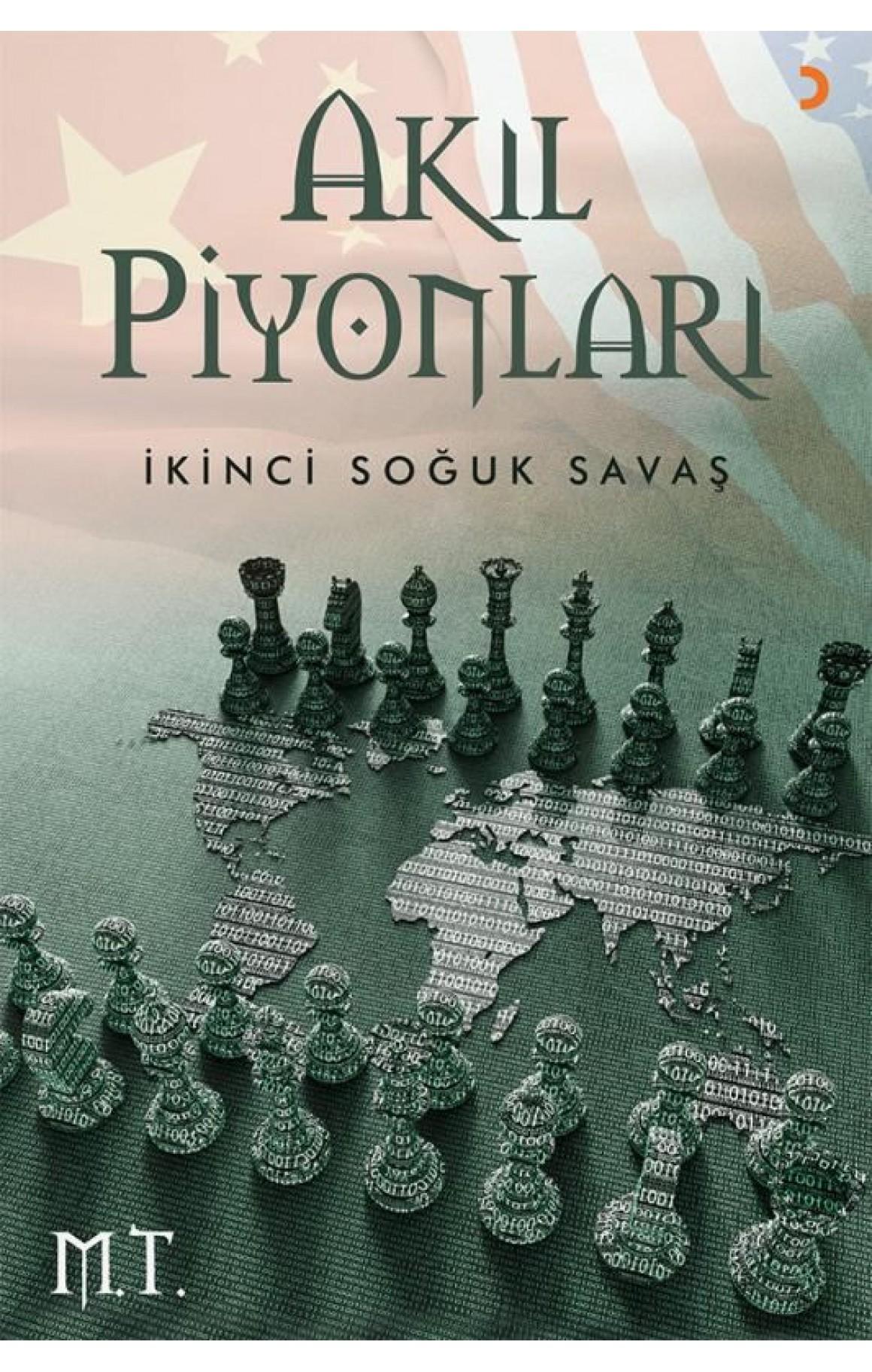 Akıl Piyonları-İkinci Soğuk Savaş