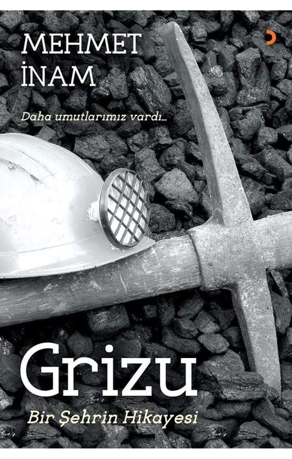 Grizu-Bir Şehrin Hikayesi