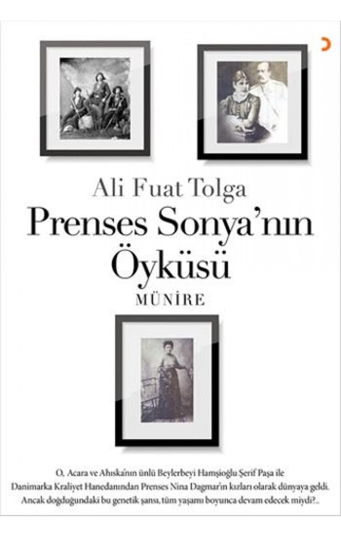 Prenses Sonya'nın Öyküsü Münire