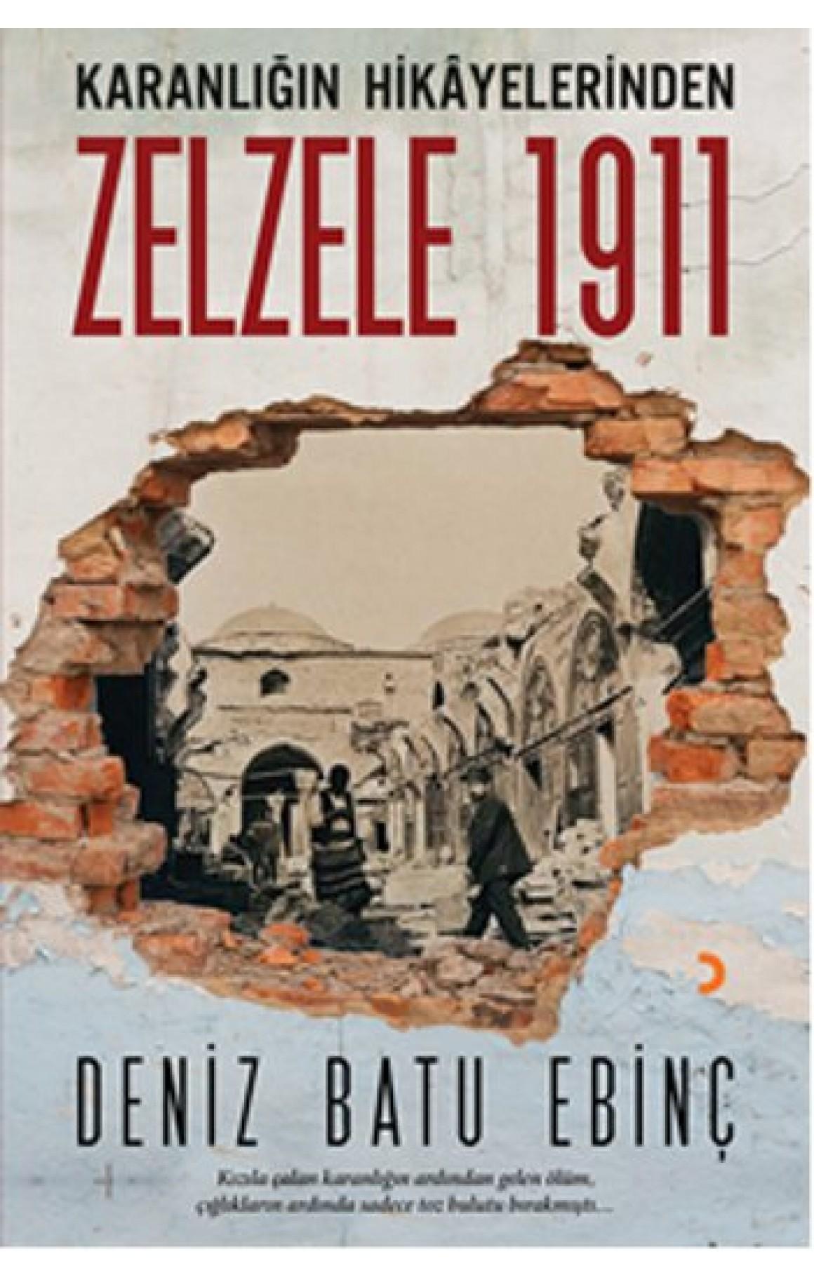 Zelzele 1911 - Karanlığın Hikayelerinden