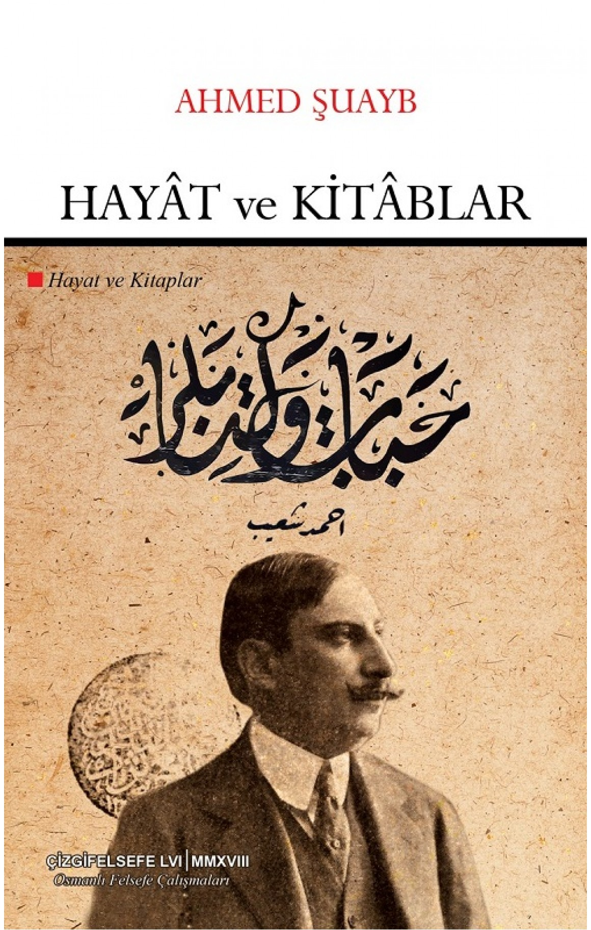 Hayat ve Kitablar-Osmanlı Felsefe Çalışmaları