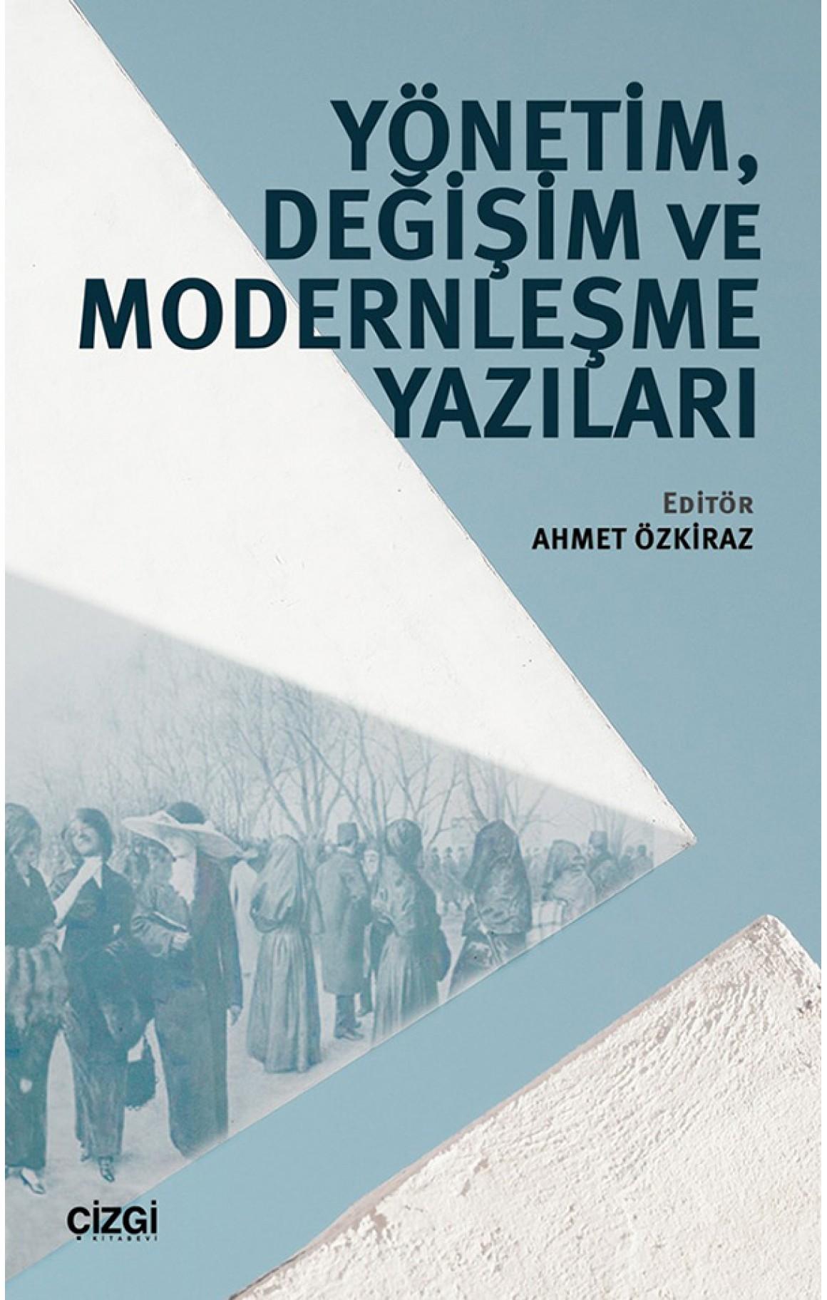 Yönetim,Değişim ve Modernleşme