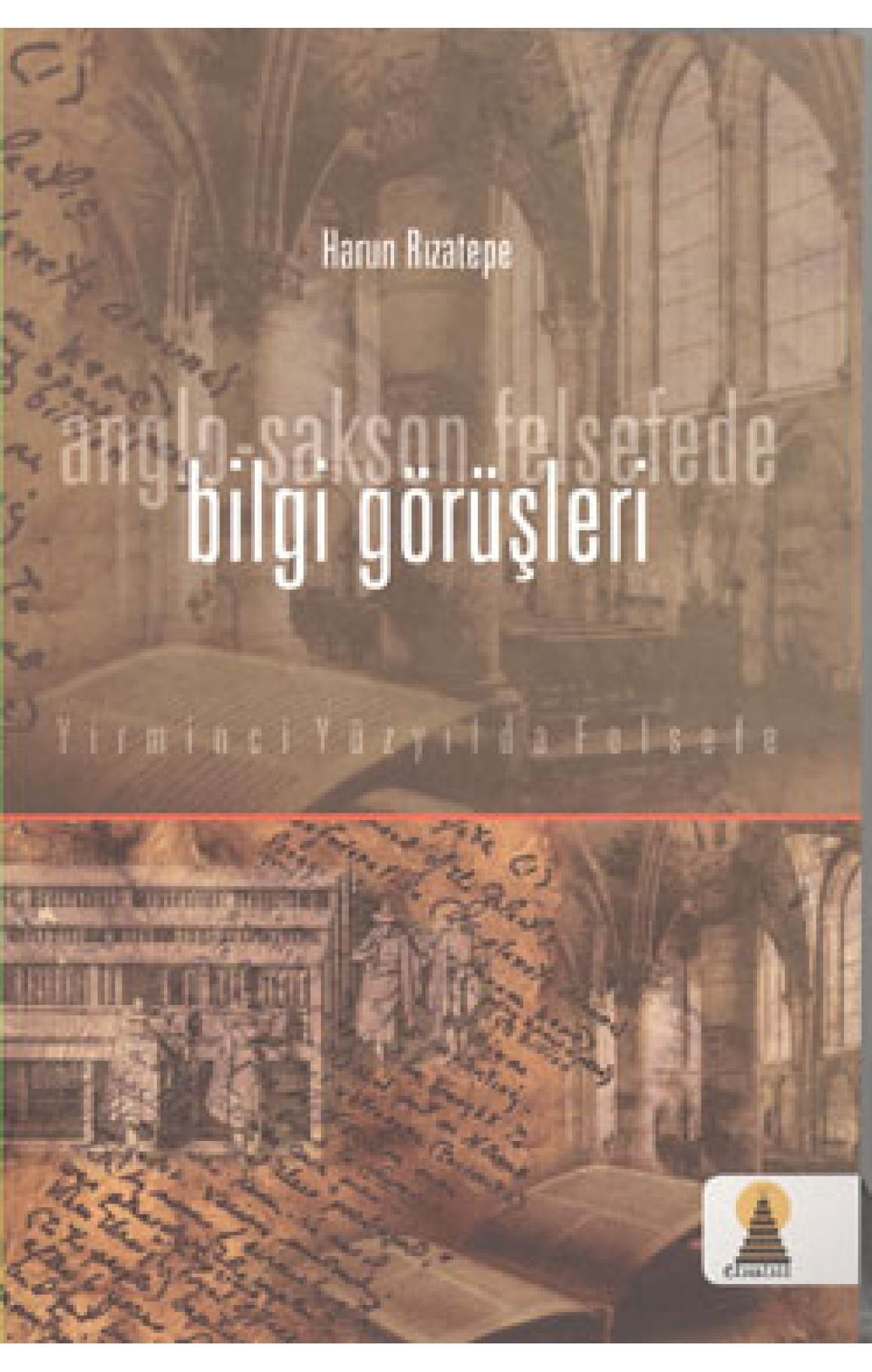 Anglo-Sakson Felsefede Bilgi Görüşleri