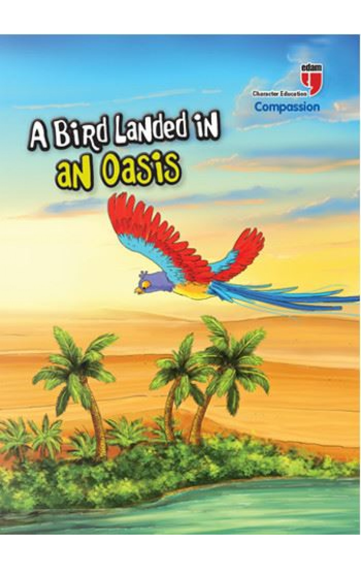 A Bird Landed In An Oasis-Compassion