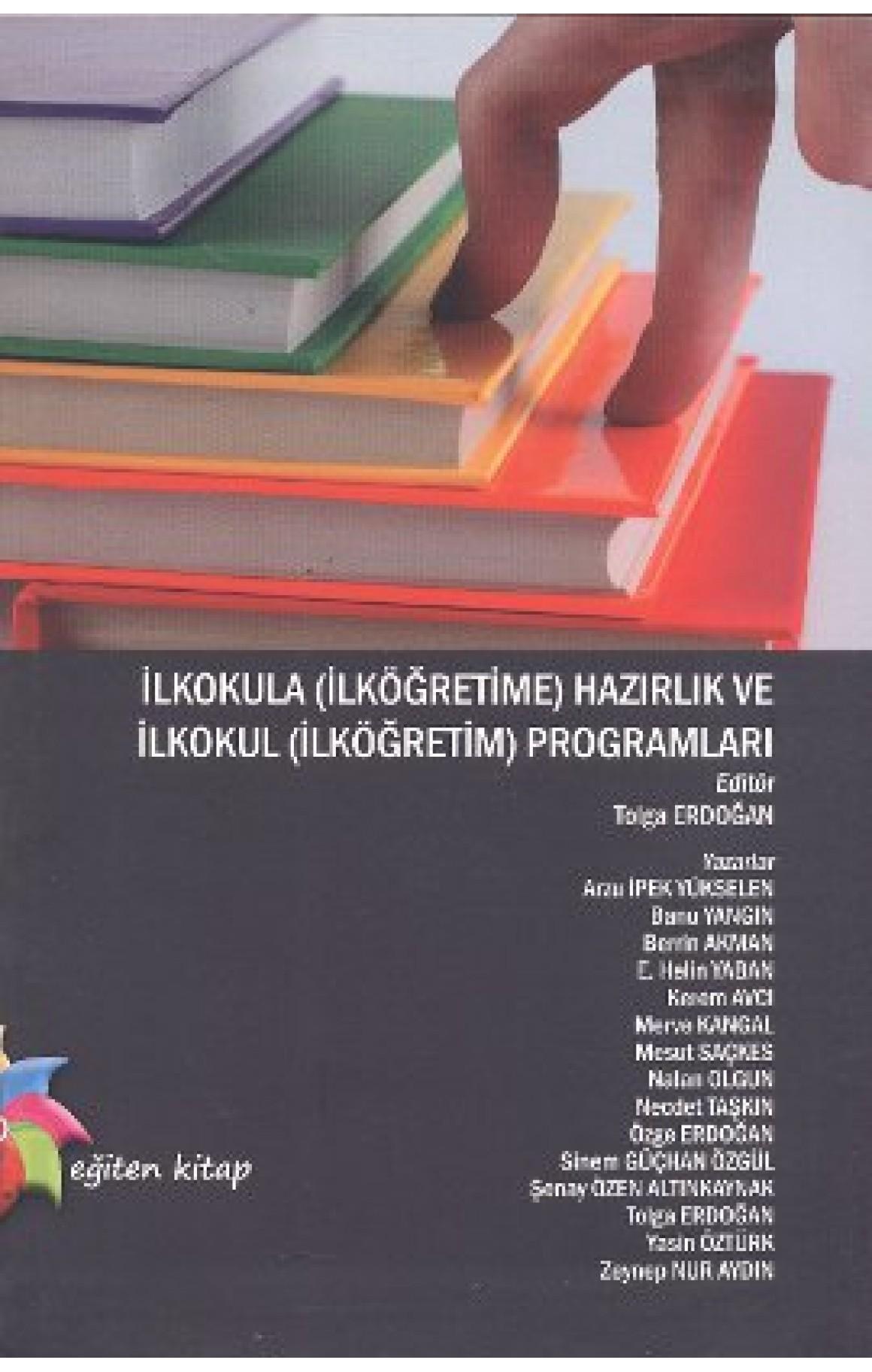 İlkokula (İlköğretime) Hazırlık ve İlkokul (İlköğretim) Programları