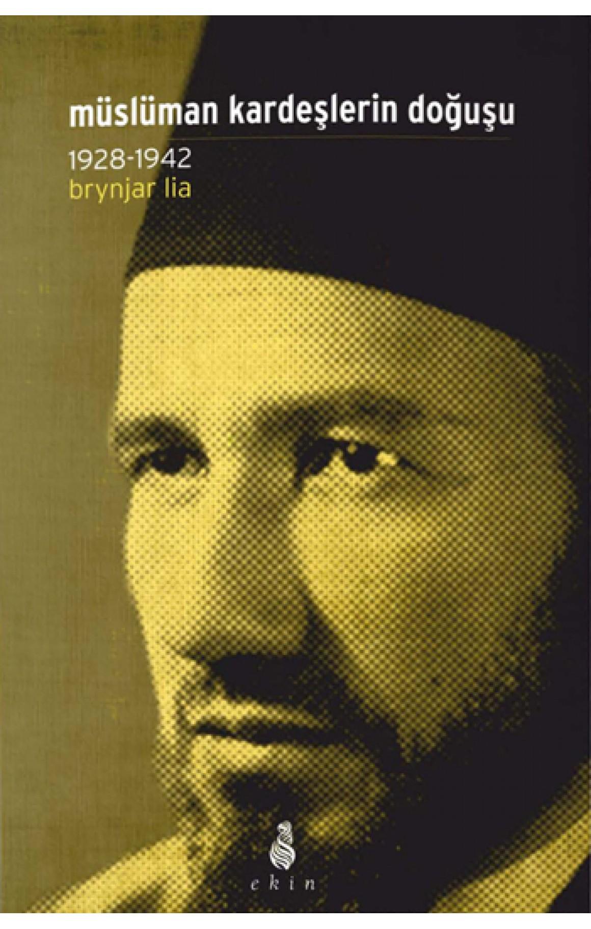 Müslüman Kardeşlerin Doğuşu 1928-1942