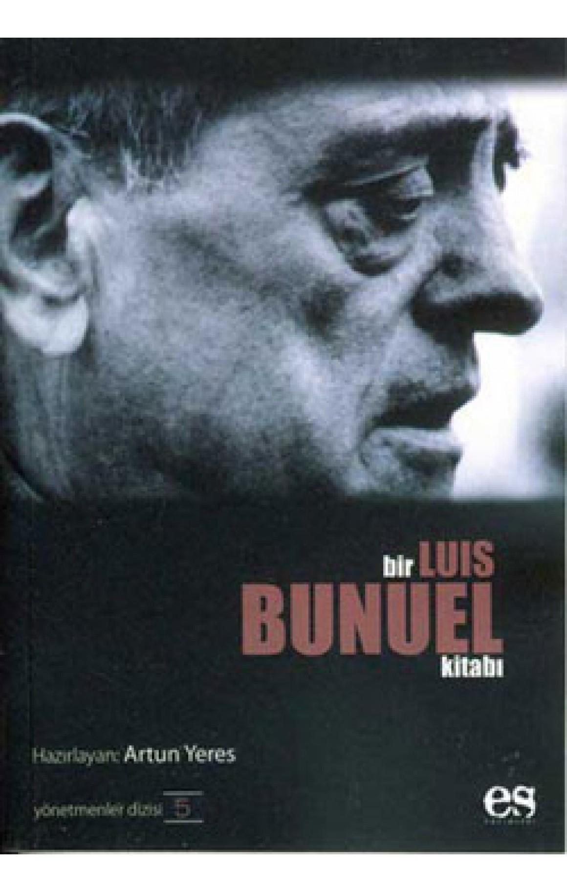 Bir Luis Bunuel Kitabı